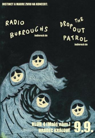 The Dropout Patrol se chystají do Hradce Králové