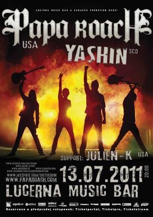 Support Papa Roach a Yashin v Praze provedou Julien-K