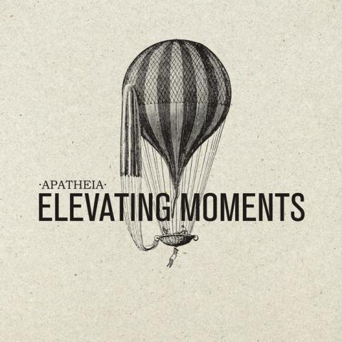 Apatheia - Elevating Moments