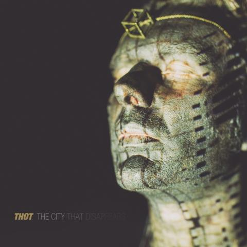Thot – The City That Disappears