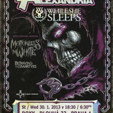 Asking Alexandria, While She Sleeps, Motionless In White, Betraying The Martyrs