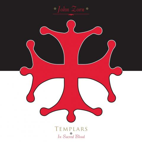 John Zorn - Moonchild Trio - Templars: In Sacred Blood