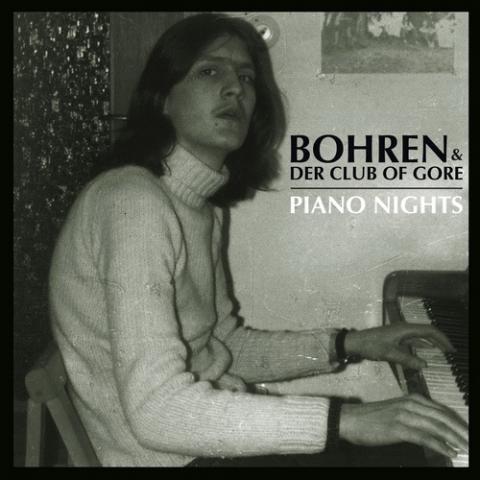 Bohren & Der Club Of Gore - Piano Nights