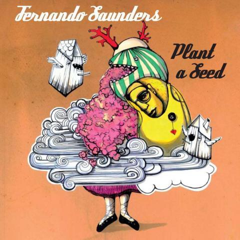 Fernando Saunders - Plant a Seed