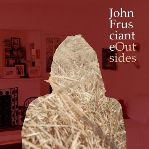 John Frusciante - Outsides (EP)