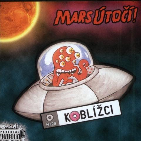 KOBLÍŽCI - Mars Útočí
