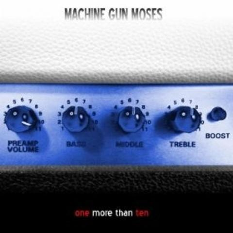 Machine Gun Moses - One More Than Ten