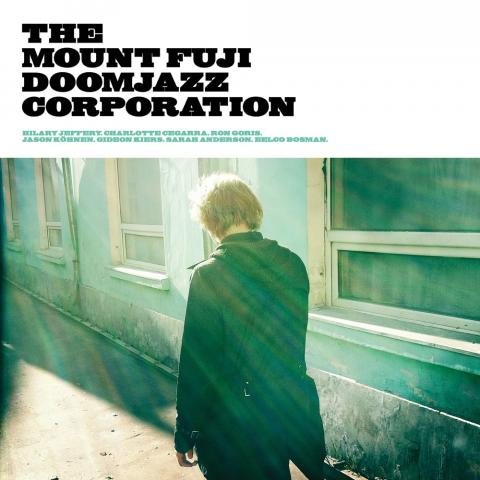 The Mount Fuji Doomjazz Corporation - Egor