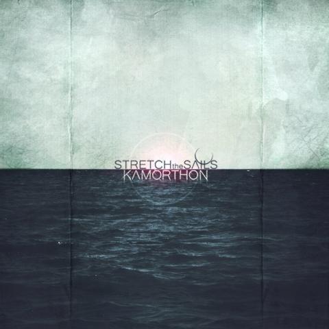 Kamorthon - Stretch The Sails